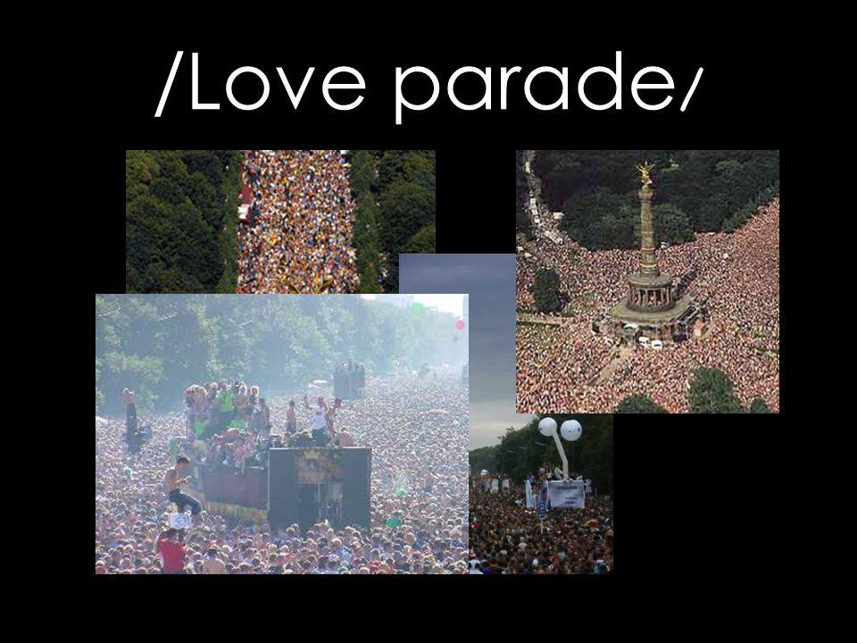 /Love parade /