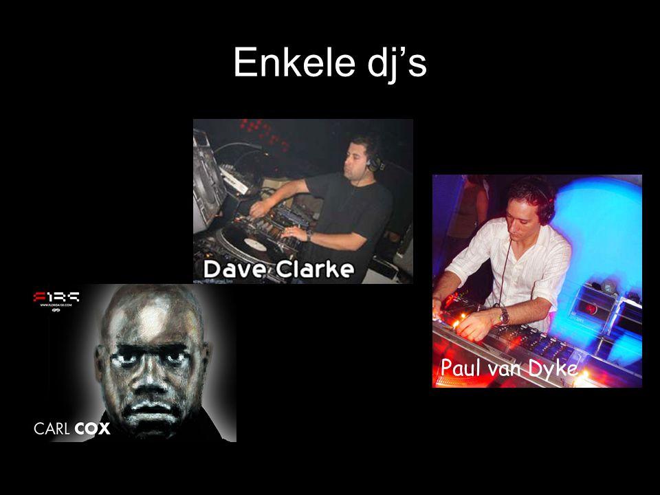 Enkele dj's Paul van Dyke