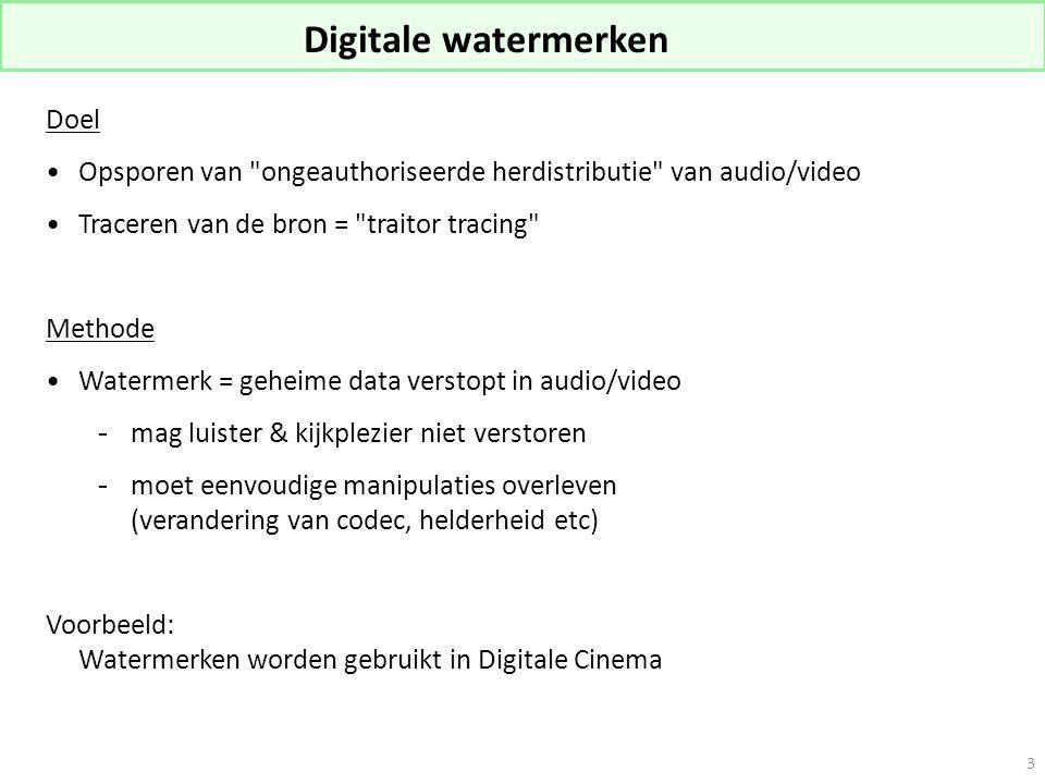 Digitale watermerken Doel Opsporen van