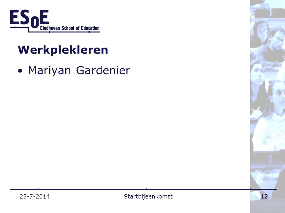 Werkplekleren Mariyan Gardenier 25-7-2014Startbijeenkomst12