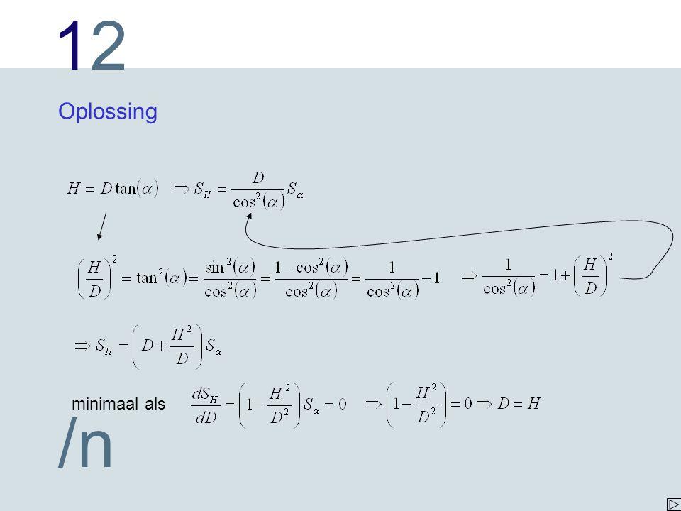1212 /n In een plaatje Conclusie: een afstand tussen D=55 m en D=145 m geeft een onzekerheid van 0.3 m