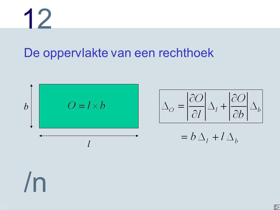 1212 /n De oppervlakte van een rechthoek l b