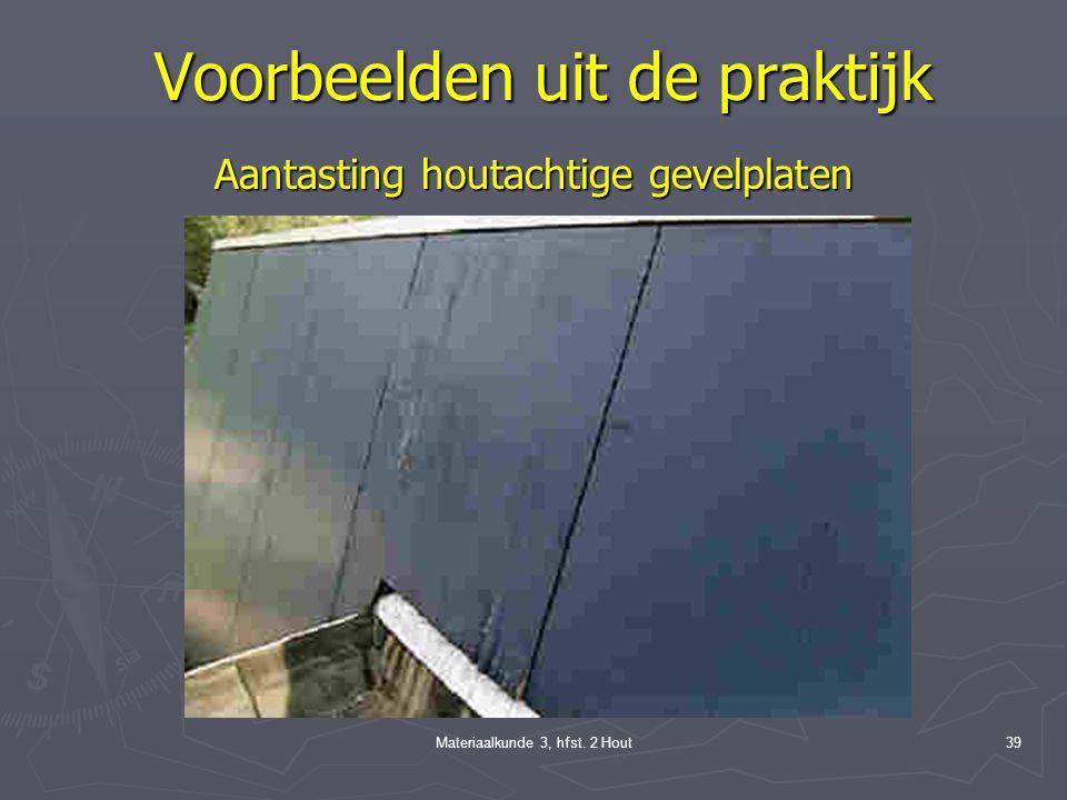 Materiaalkunde 3, hfst. 2 Hout38 Bouwfysische aspecten Koudebrugwerking Verloop vochtgehalte in onderzochtehoutenvliesgevelstijlen