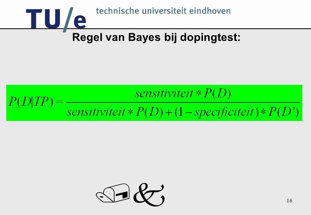 /k 16 Regel van Bayes bij dopingtest: