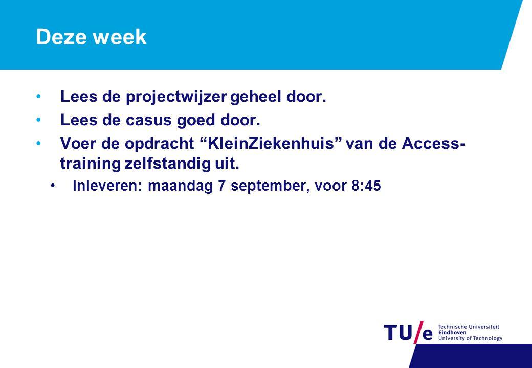 """Deze week Lees de projectwijzer geheel door. Lees de casus goed door. Voer de opdracht """"KleinZiekenhuis"""" van de Access- training zelfstandig uit. Inle"""