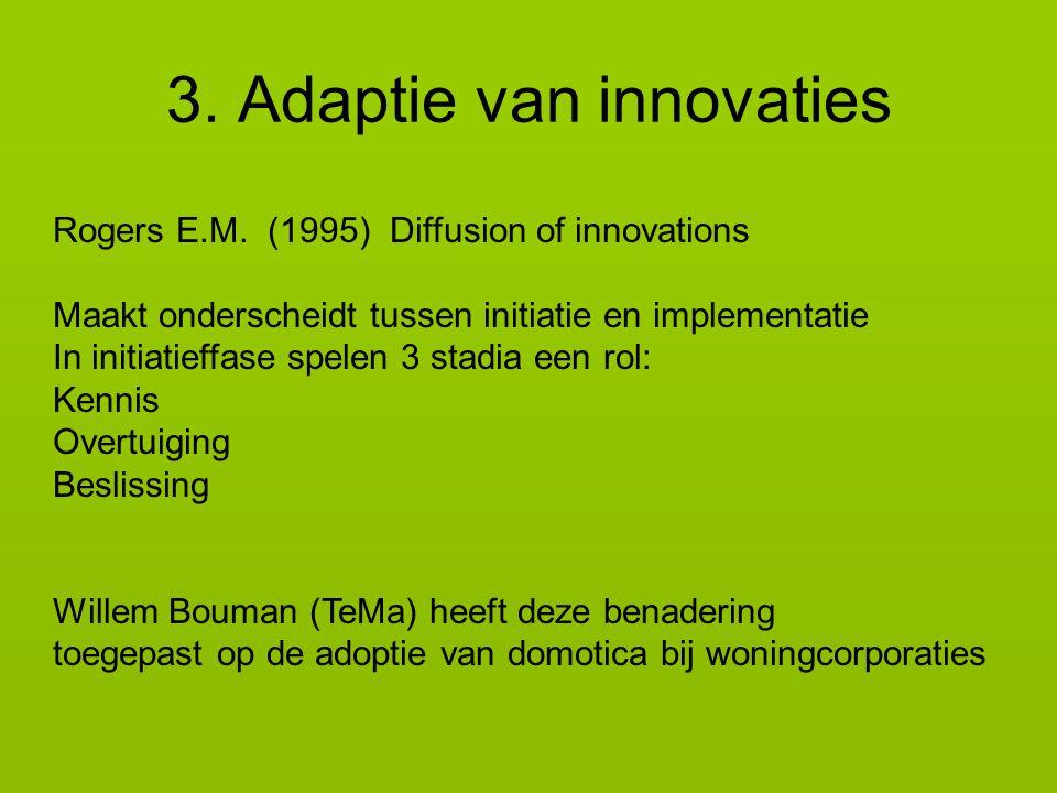 3.Adaptie van innovaties Rogers E.M.
