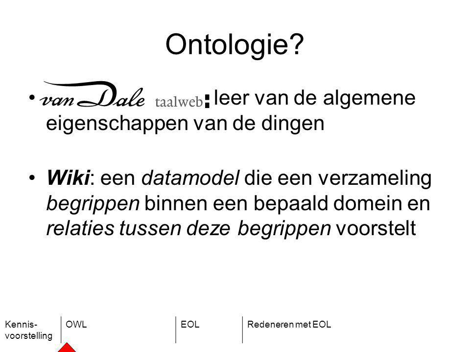 Kennis- voorstelling OWLEOLRedeneren met EOL Ontologie.