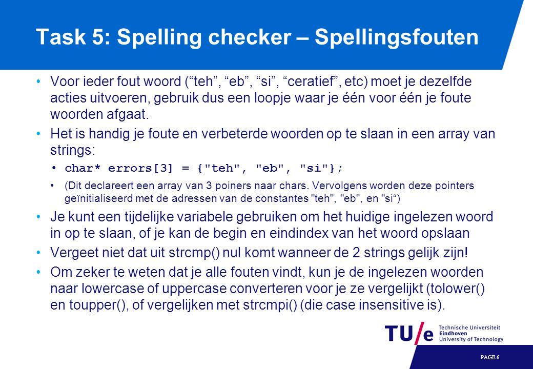 """Task 5: Spelling checker – Spellingsfouten Voor ieder fout woord (""""teh"""", """"eb"""", """"si"""", """"ceratief"""", etc) moet je dezelfde acties uitvoeren, gebruik dus e"""