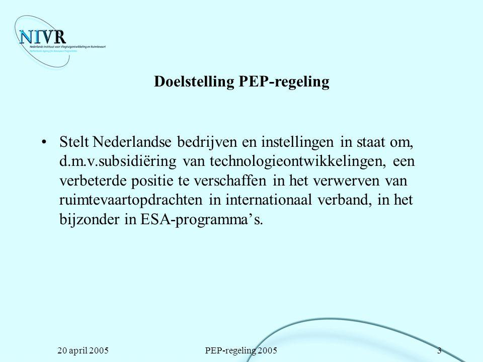 20 april 2005PEP-regeling 200514 Richtlijnen voor aanvragers (1) Indienen van voorstellen schept geen verplichting voor het NIVR Uitvoering op projectbasis: van tevoren vastgelegde prestatie op een afgesproken termijn te leveren –projectwijzigingen vooraf aanvragen Voorstellen moeten voldoen aan alle in de wet gestelde eisen –wettekst maatgevend