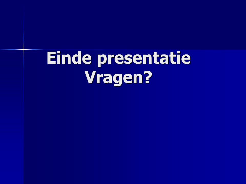 Einde presentatie Vragen?