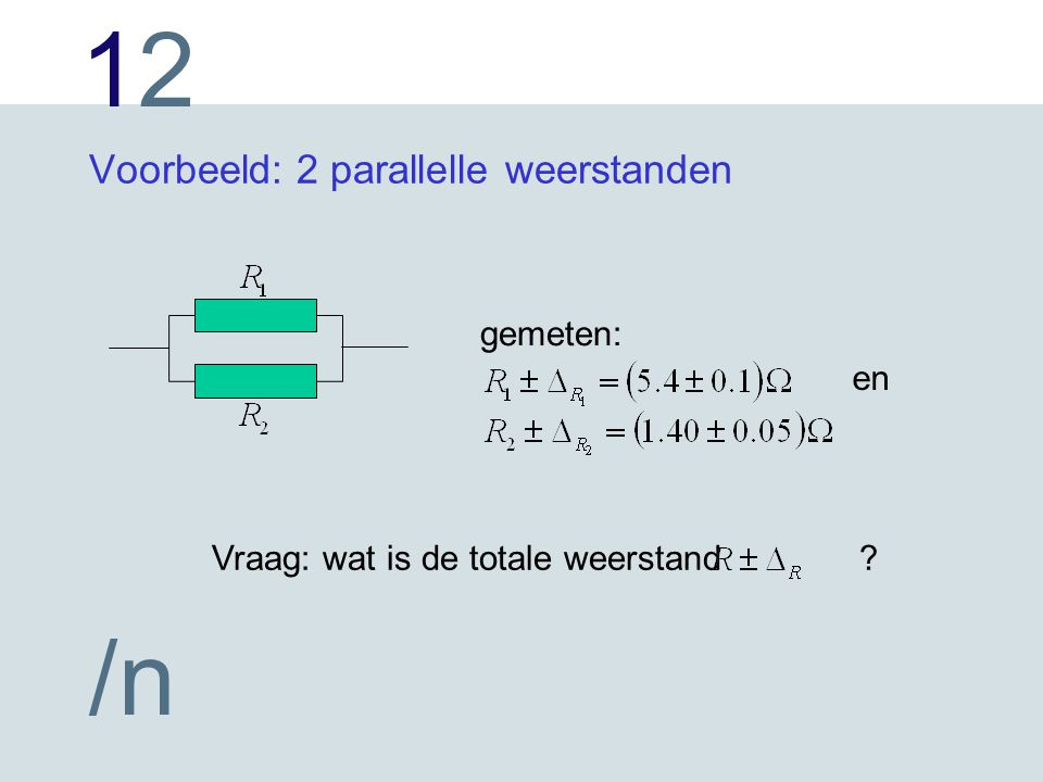 1212 /n Meestal is de kansdichtheid de Gaussverdeling