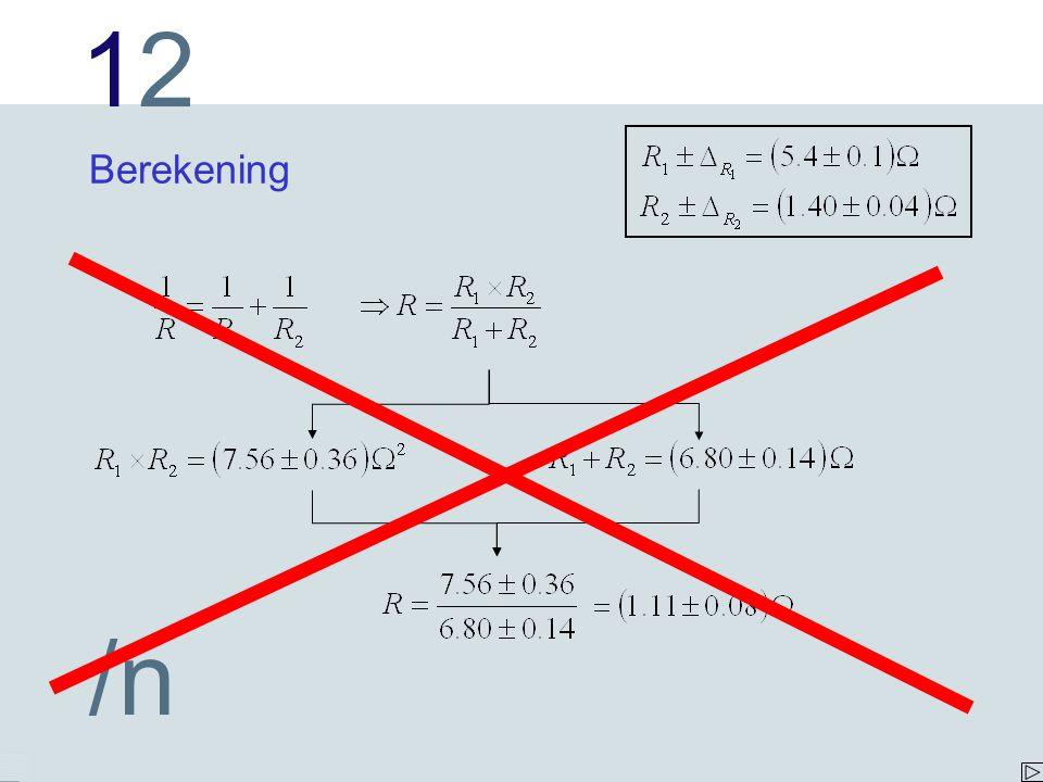 1212 /n Correcte berekening conclusie: