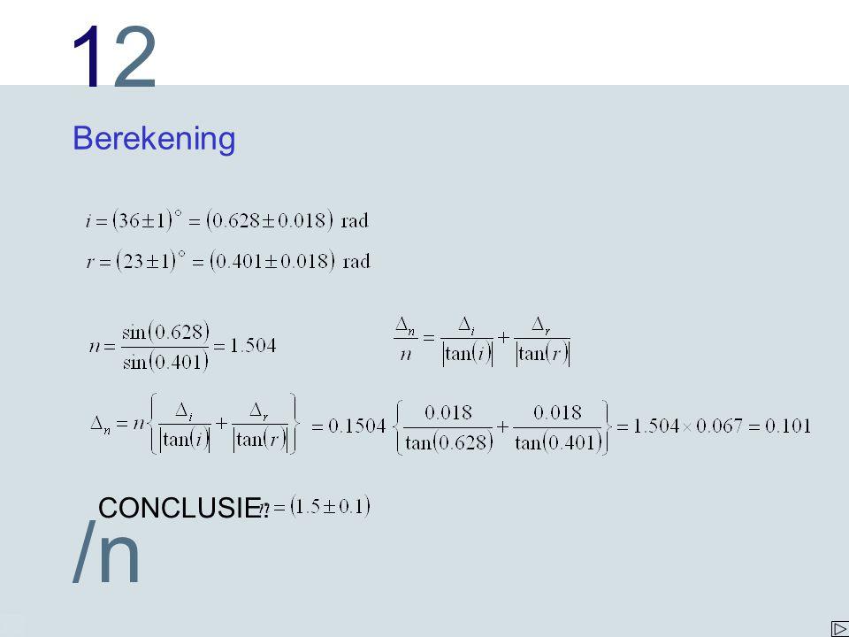 1212 /n Berekening CONCLUSIE: