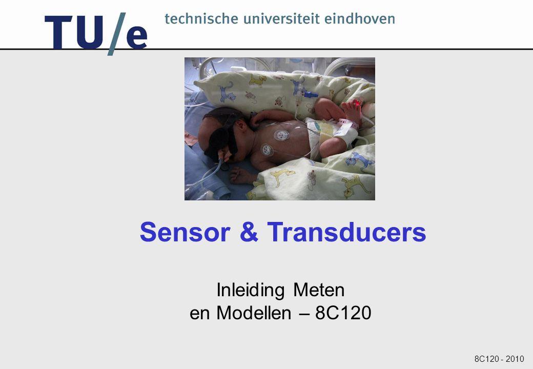 8C120 - 2010 Inleiding Meten en Modellen – 8C120 Sensor & Transducers