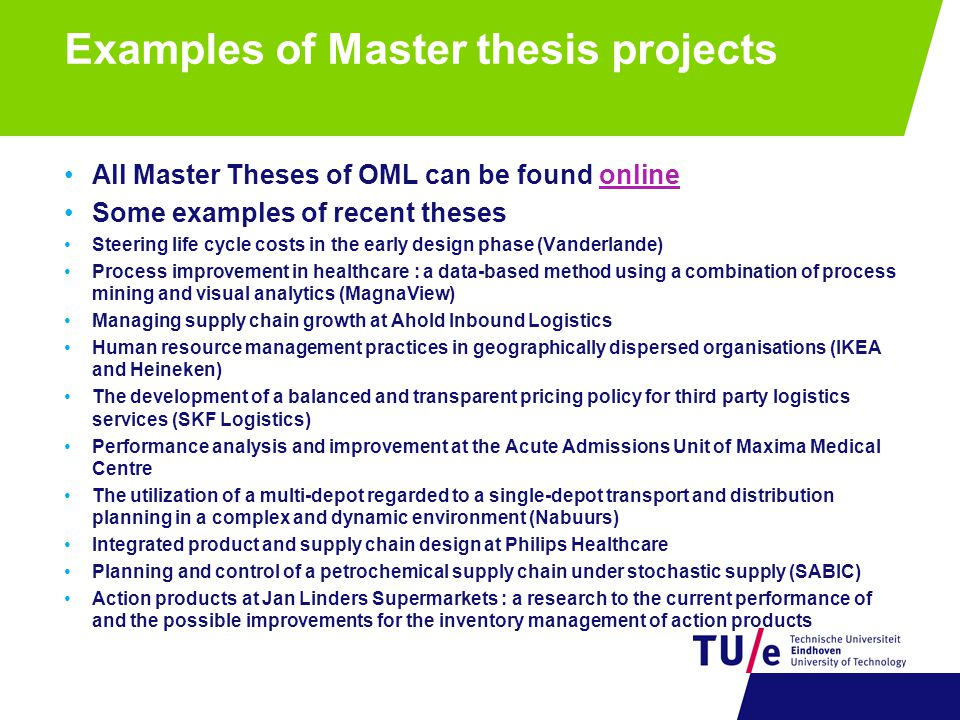 Examples of Master thesis projects All Master Theses of OML can be found onlineonline Some examples of recent theses Steering life cycle costs in the