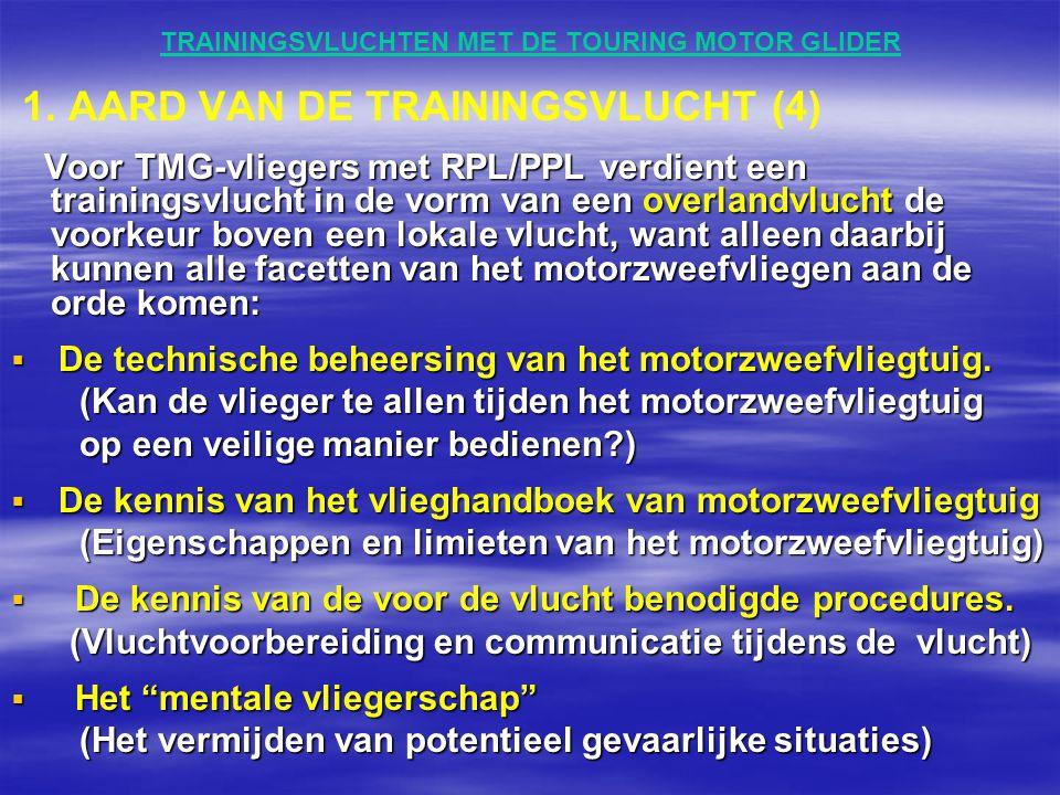 TRAININGSVLUCHTEN MET DE TOURING MOTOR GLIDER  Het gebruik van de checklist.