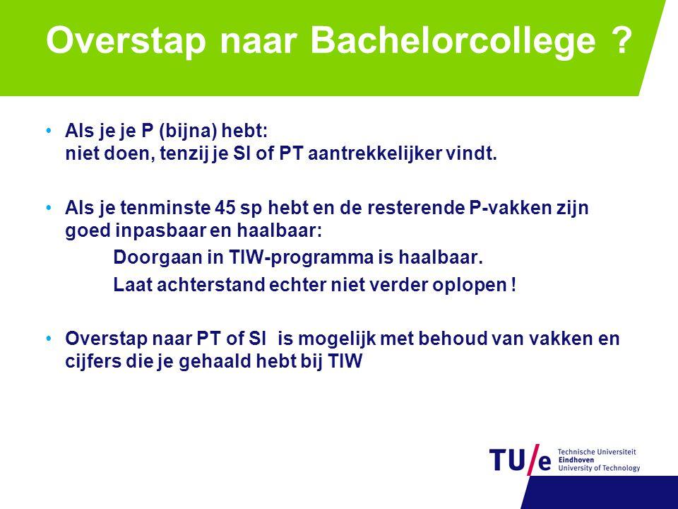 Overstap naar Bachelorcollege .
