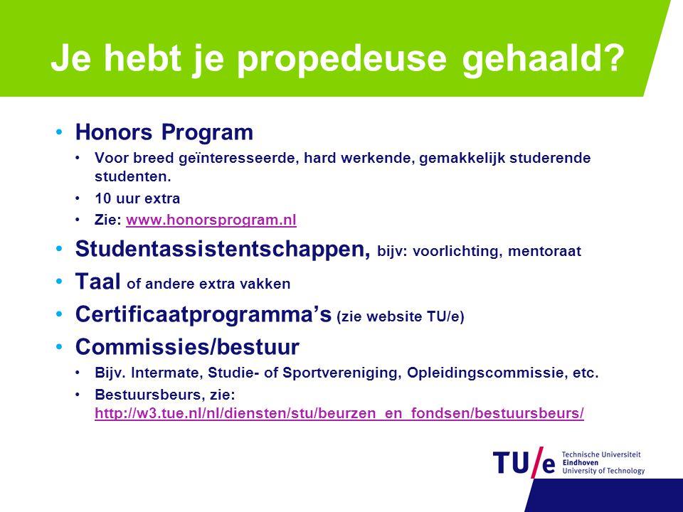 Honors Program Voor breed geïnteresseerde, hard werkende, gemakkelijk studerende studenten.