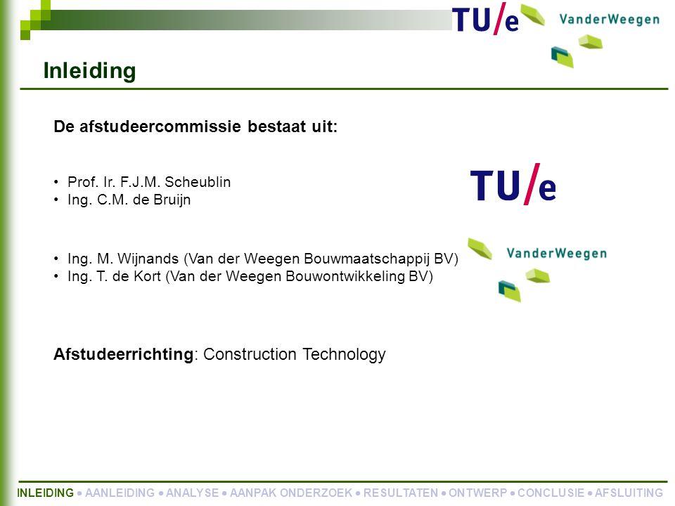 Aanpak onderzoek Probleemstelling 1: hoe kan binnen de organisatie van Van der Weegen Bouwgroep BV duidelijkheid worden verkregen welke werkzaamheden in het bouwproces moeten worden verricht en door wie.
