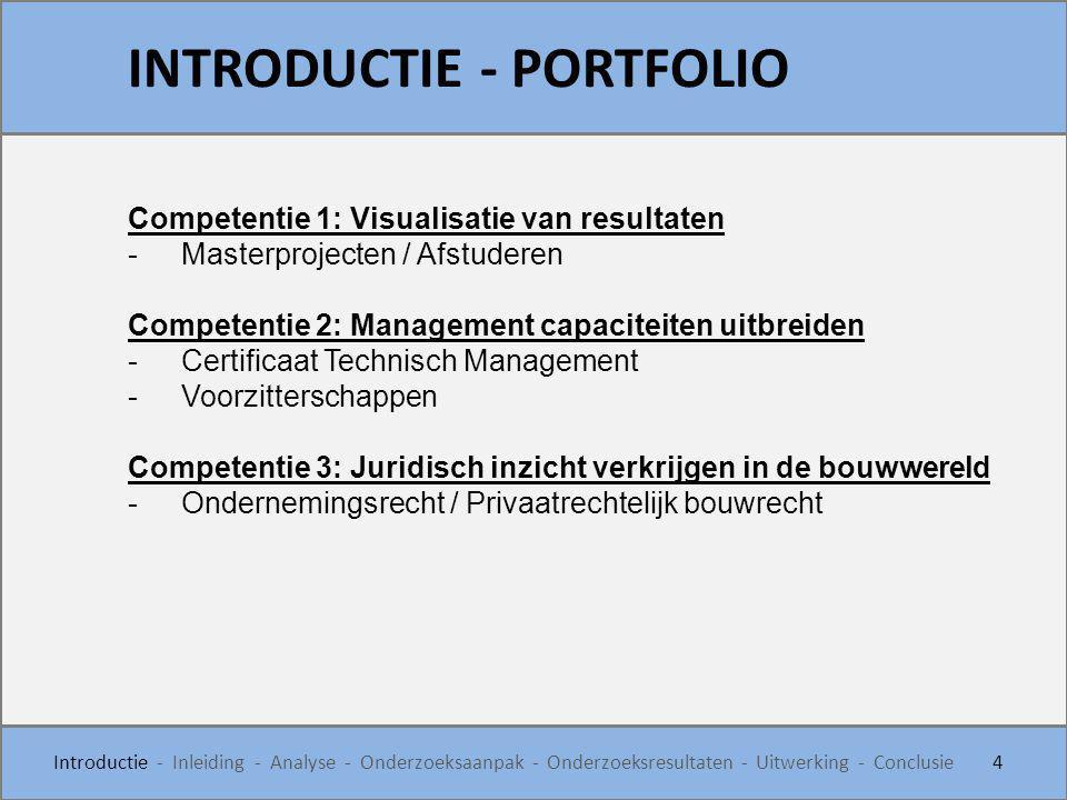 Competentie 1: Visualisatie van resultaten -Masterprojecten / Afstuderen Competentie 2: Management capaciteiten uitbreiden -Certificaat Technisch Mana