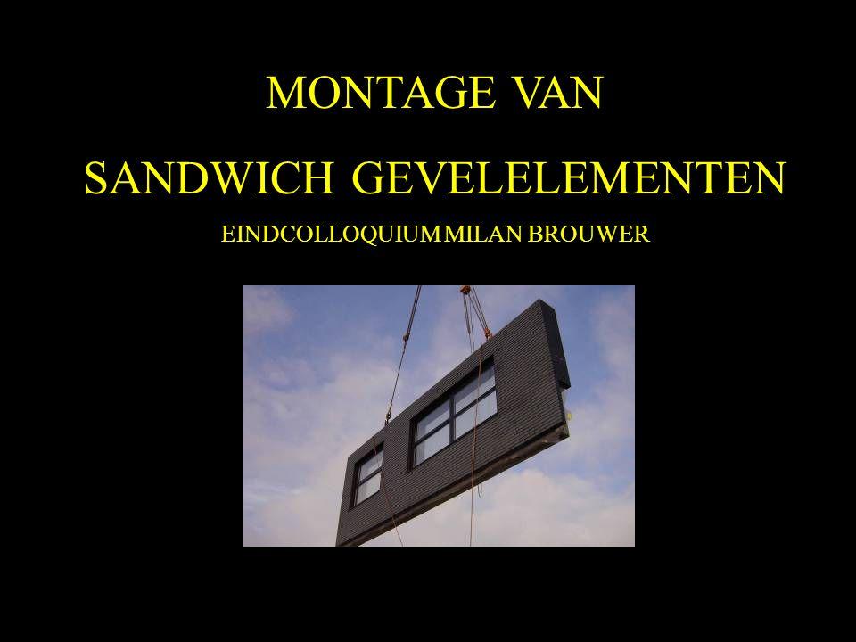 MONTAGE VAN SANDWICH GEVELELEMENTEN EINDCOLLOQUIUM MILAN BROUWER