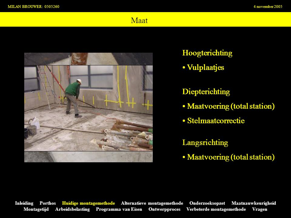 Arbeidsbelasting MILAN BROUWER: 05052604 november 2005 Inleiding Porthos Huidige montagemethode Alternatieve montagemethode Onderzoeksopzet Maatnauwkeurigheid Montagetijd Arbeidsbelasting Programma van Eisen Ontwerpproces Verbeterde montagemethode Vragen ENERGIEVERBRUIK (Kj) ACTIVITEITHUIDIGE METHODE VERBETERDE METHODE Aanmaken mortel (ondersabelen) 1401785 (-44%) Verplaatsen mortel (ondersabelen) 812631 (-22%) Aanbrengen valbeveiliging 17631763 (-0%) Stellen sandwichelementen 1942664 (-66%) Monteren schoren1378412 (-70%) Ondersabelen sandwichelementen 14941143 (-23) MONTEURS 12,1 12,513,012,712,613,012,6Verbeterde methode Dag 3 12,612,112,211,612,713,012,711,2Verbeterde methode Dag 1 11,611,012,912,313,613,315,016,2Huidige methode Dag 3 11,012,412,211,613,412,912,811,3Huidige methode Dag 1 HGFEDCBAONTWERP Alle monteurs in groene gebied!