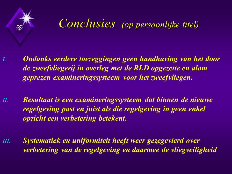 Conclusies (op persoonlijke titel) I.