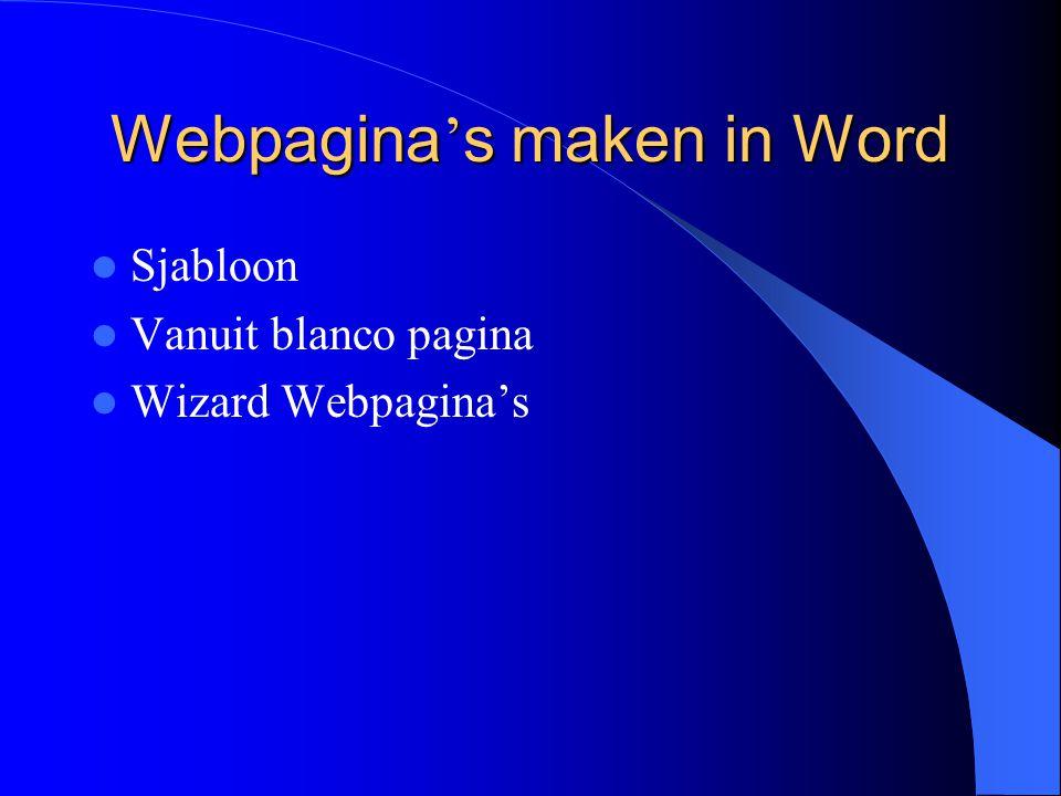 Webpagina ' s maken in Word Sjabloon Vanuit blanco pagina Wizard Webpagina's