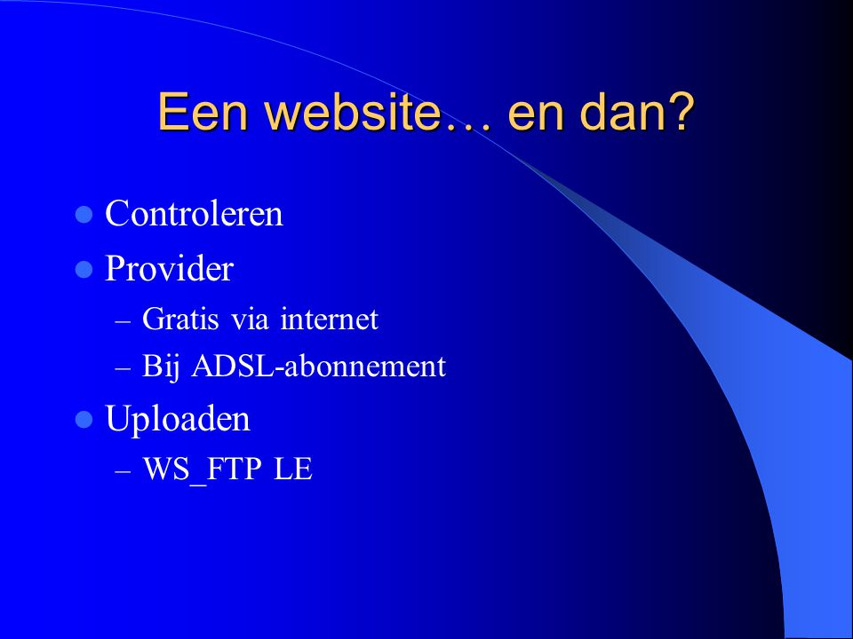 Een website … en dan.