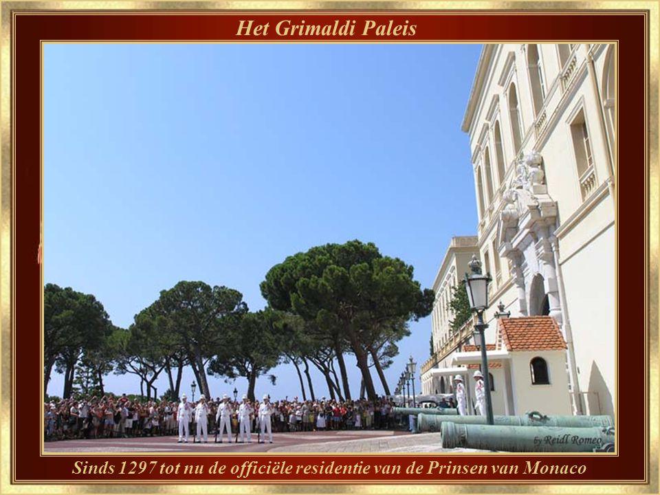 Prinsdom Monaco De Grimaldi's, een familie van oorspronkelijk ballingen uit Genua, vestigden zich op 08 december 1297 in het Fort Monaco – een toenmalige kolonie van Genua – en legden op dit versterkte plein de eerste steen van het huidige Prinselijk Paleis.