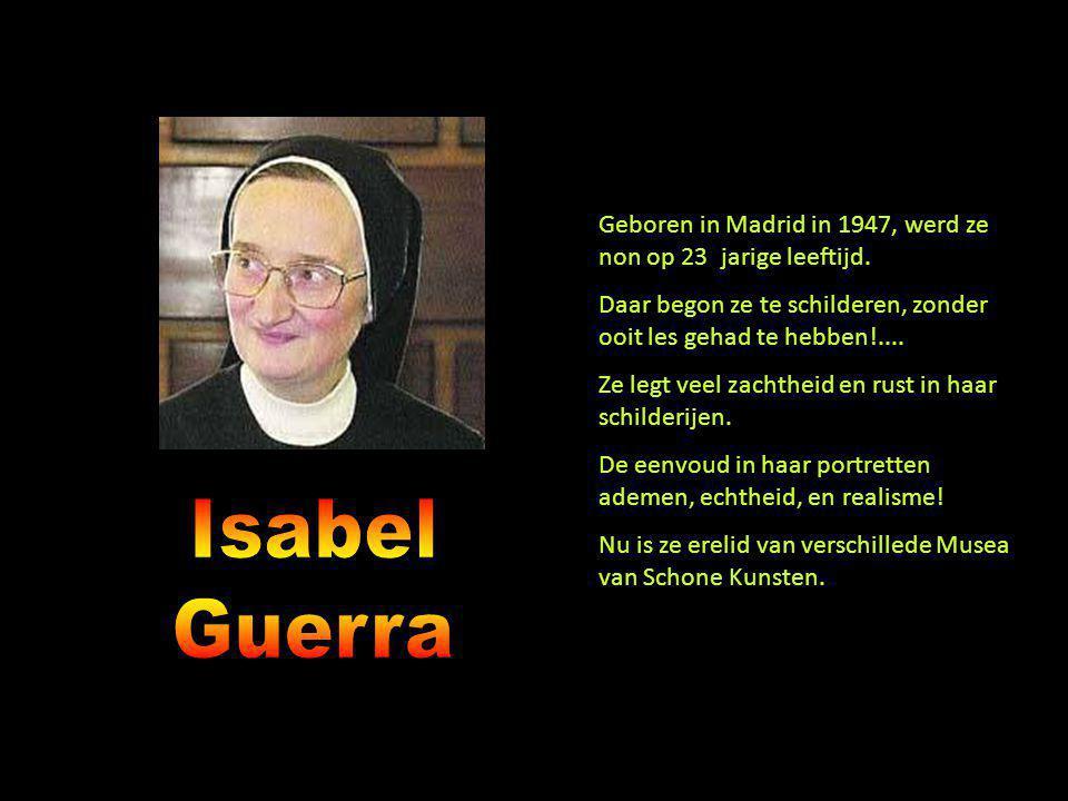 Geboren in Madrid in 1947, werd ze non op 23 jarige leeftijd.