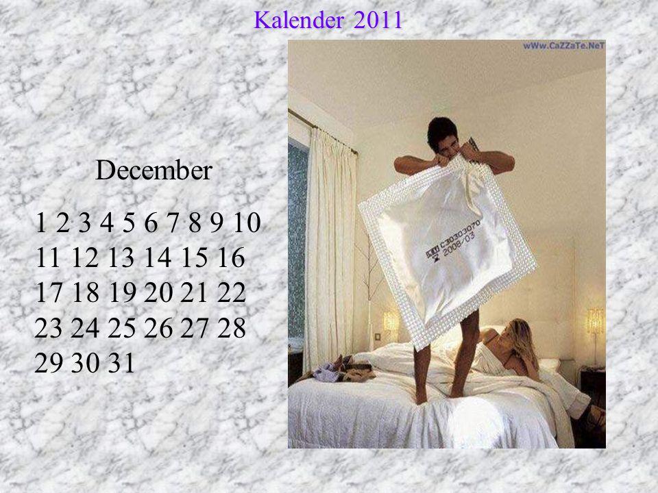 December 1 2 3 4 5 6 7 8 9 10 11 12 13 14 15 16 17 18 19 20 21 22 23 24 25 26 27 28 29 30 31 Kalender 2011
