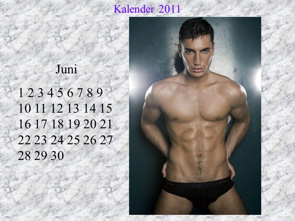 Juni 1 2 3 4 5 6 7 8 9 10 11 12 13 14 15 16 17 18 19 20 21 22 23 24 25 26 27 28 29 30 Kalender 2011