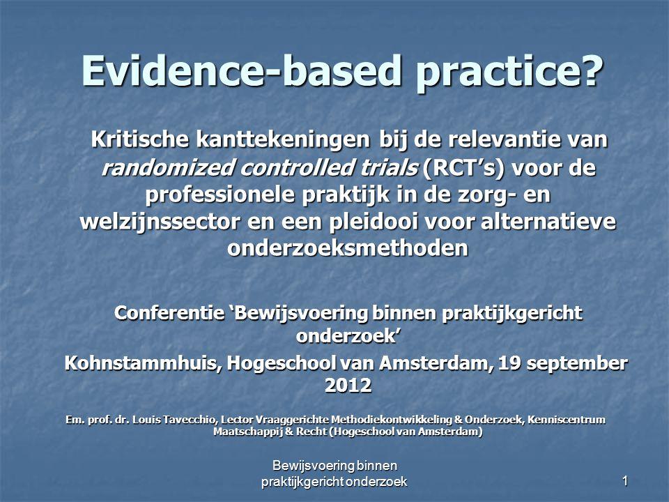 Evidence-based practice? Evidence-based practice? Kritische kanttekeningen bij de relevantie van randomized controlled trials (RCT's) voor de professi