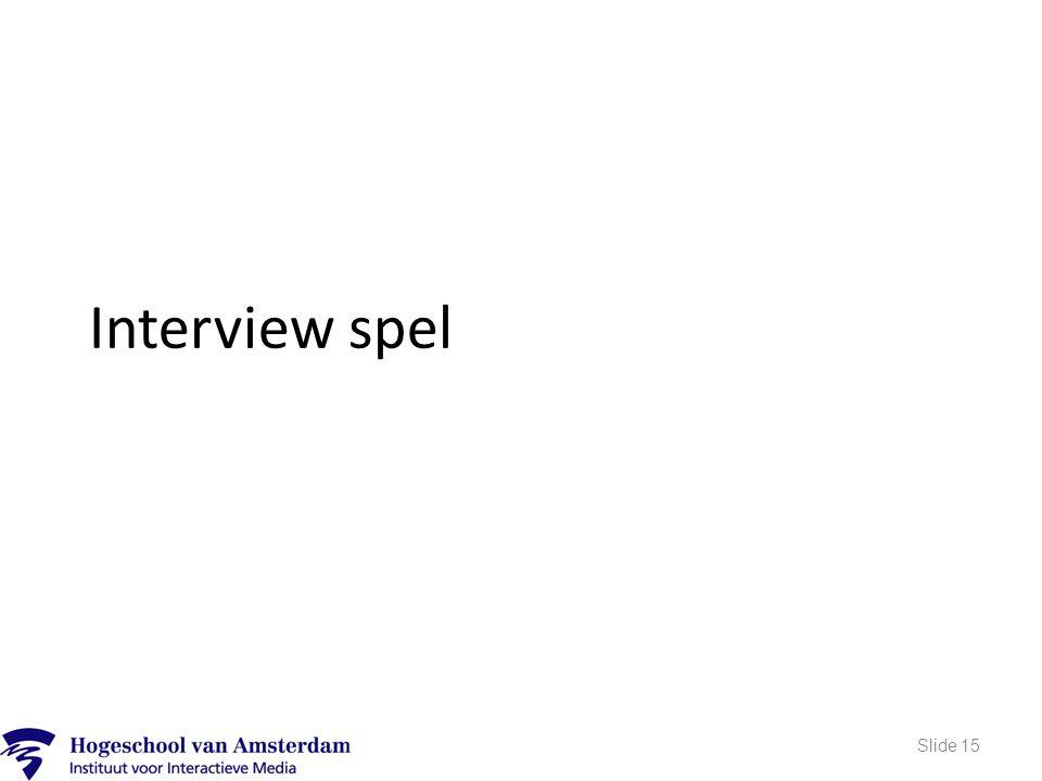 Interview spel Slide 15
