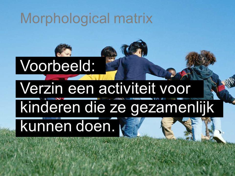 Voorbeeld: Verzin een activiteit voor kinderen die ze gezamenlijk kunnen doen.