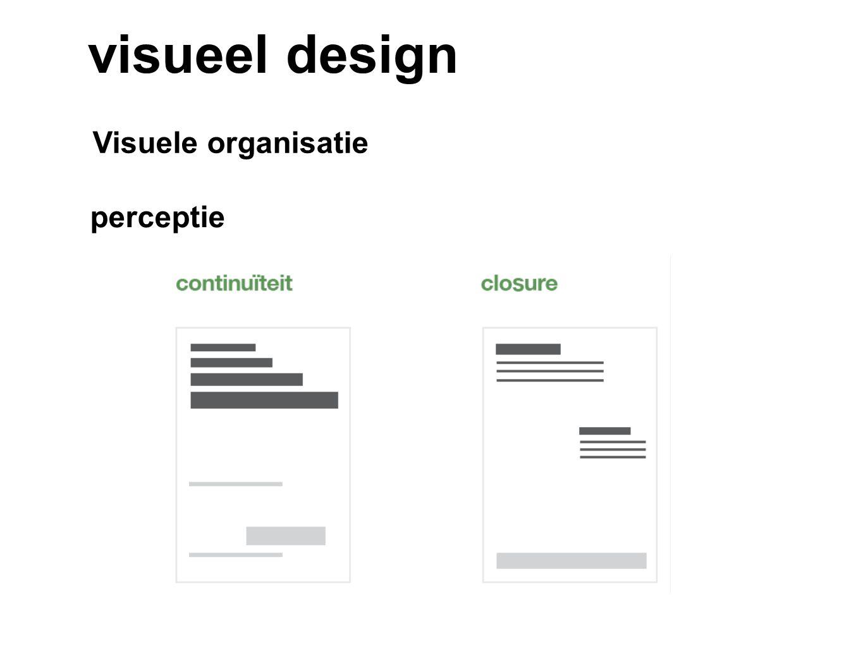 visueel design Visuele organisatie perceptie