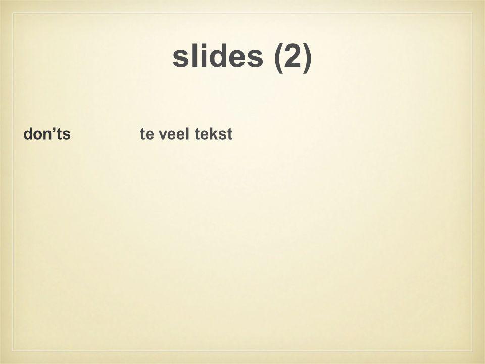 slides (2) te veel tekstdon'ts