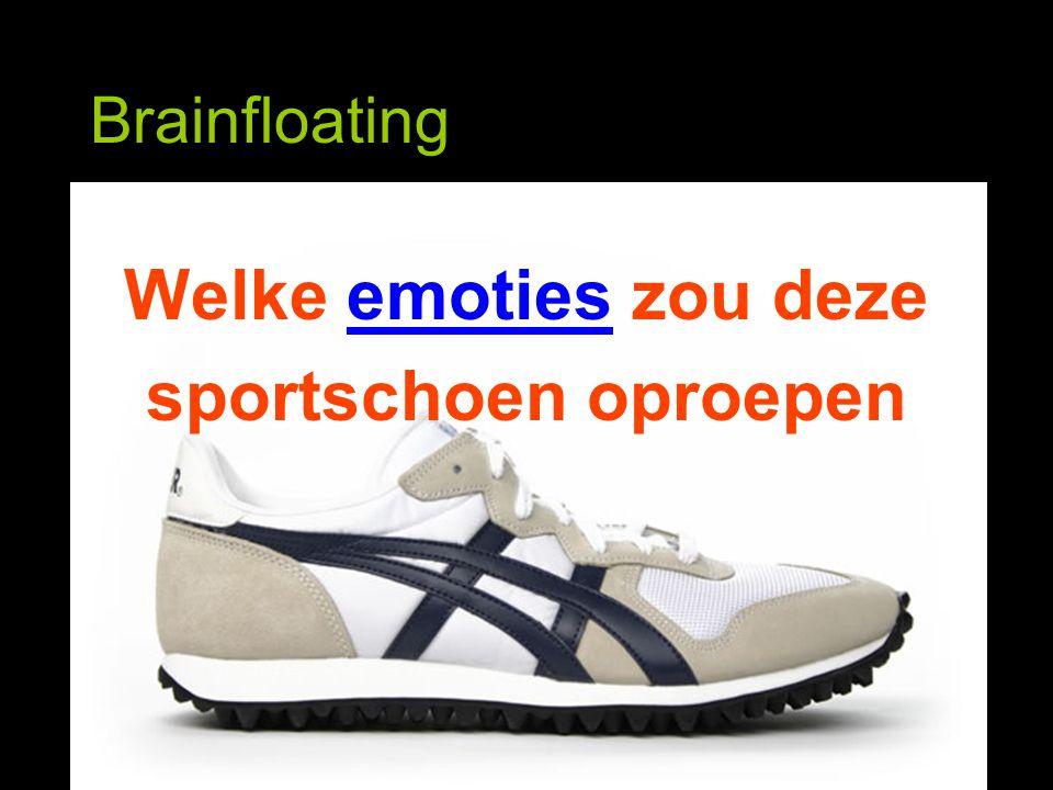 Brainfloating Welke emoties zou deze sportschoen oproepen