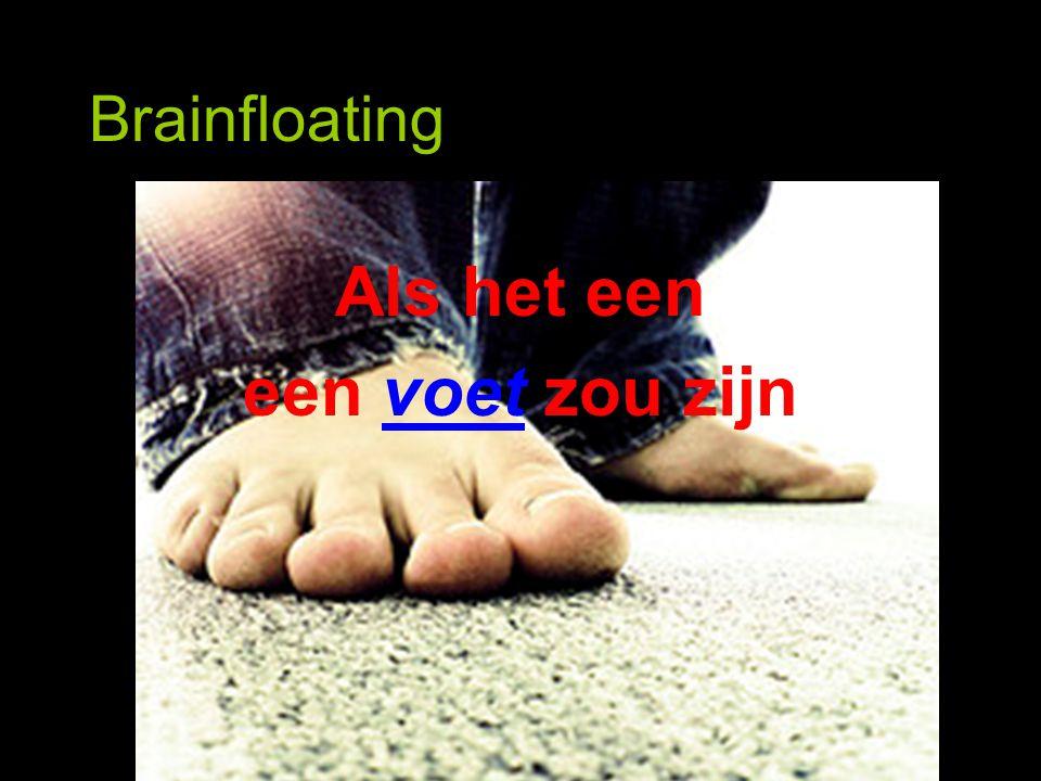 Brainfloating Als het een een voet zou zijn