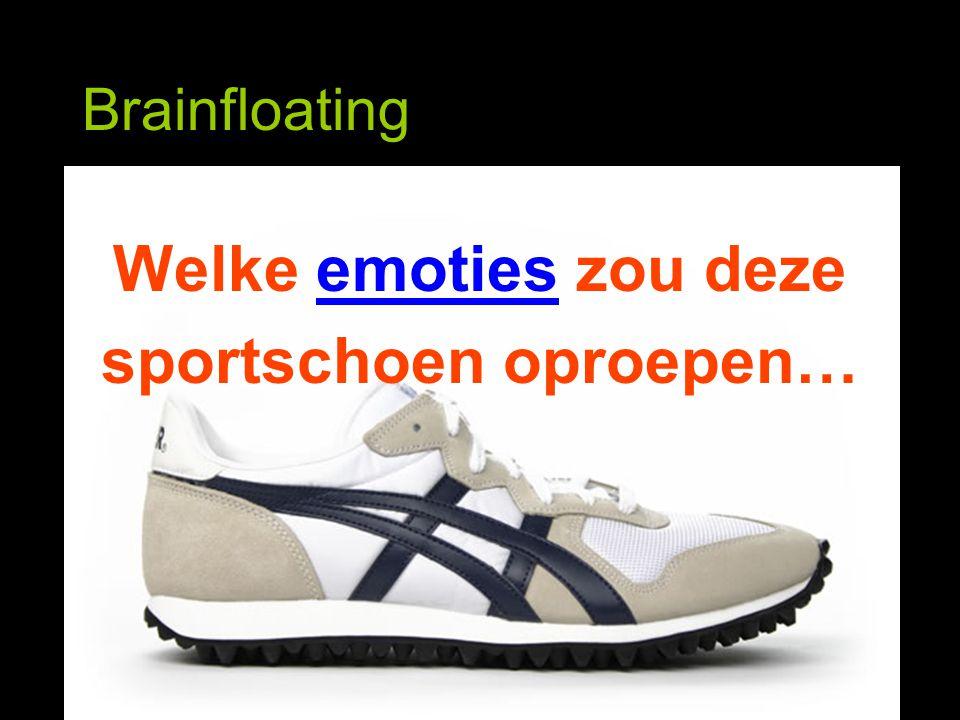 Brainfloating Welke emoties zou deze sportschoen oproepen…