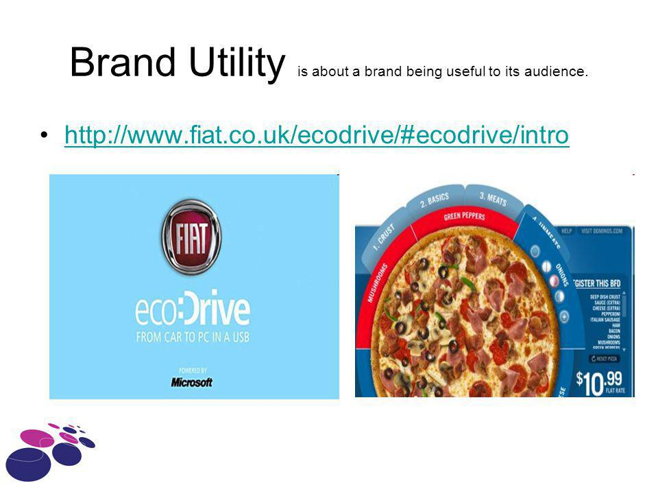 Brand Utility is about a brand being useful to its audience.