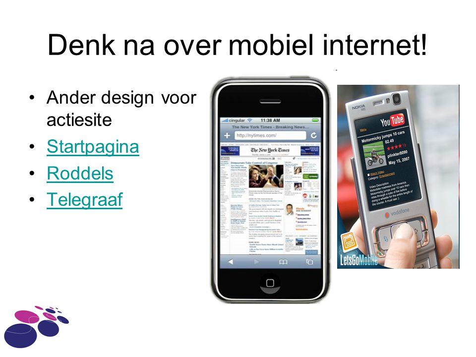Denk na over mobiel internet! Ander design voor actiesite Startpagina Roddels Telegraaf