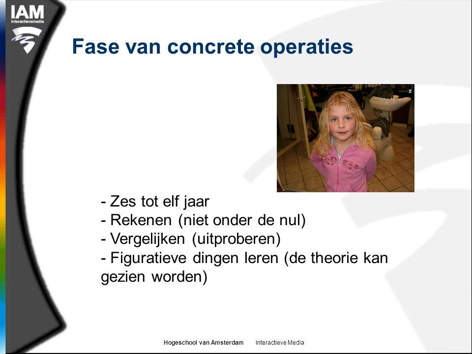 Fase van concrete operaties - Zes tot elf jaar - Rekenen (niet onder de nul) - Vergelijken (uitproberen) - Figuratieve dingen leren (de theorie kan gezien worden)