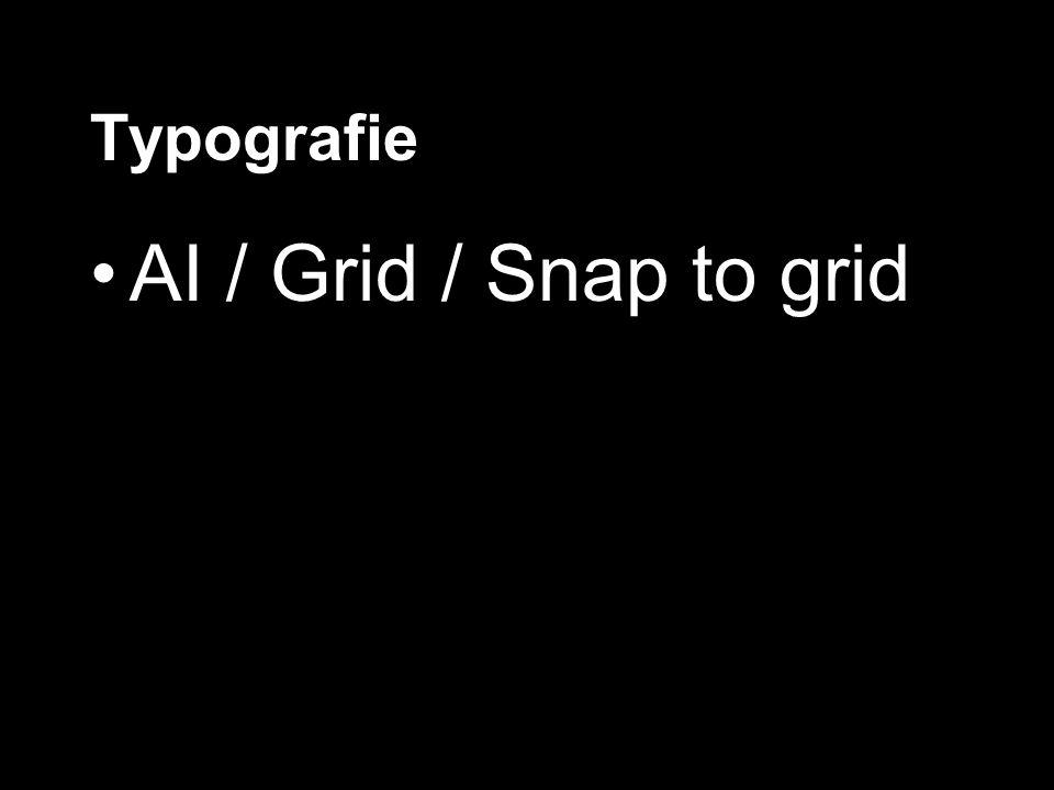 Typografie AI / Grid / Snap to grid