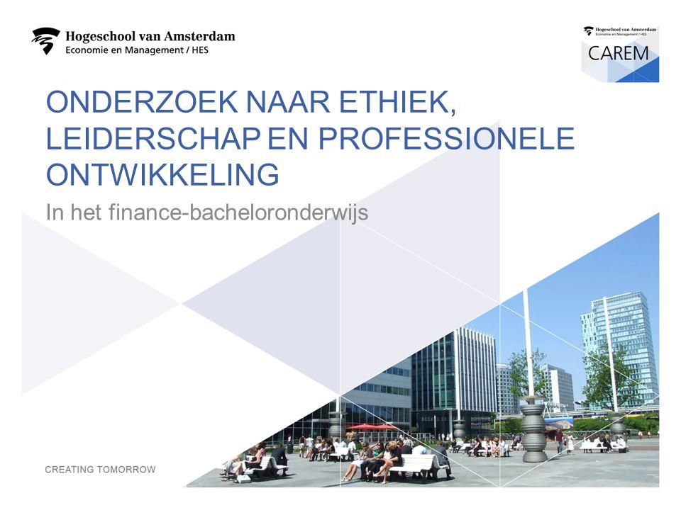 ONDERZOEK NAAR ETHIEK, LEIDERSCHAP EN PROFESSIONELE ONTWIKKELING In het finance-bacheloronderwijs 1