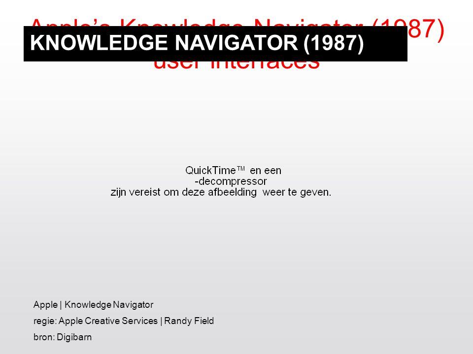 Apple's Knowledge Navigator (1987) user interfaces Apple | Knowledge Navigator regie: Apple Creative Services | Randy Field bron: Digibarn KNOWLEDGE N