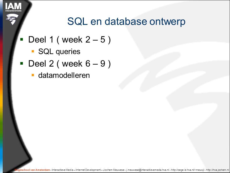XML in een database  XML als datatype:  XML data opgeslagen in een database-veld  Speciale XML functies  SQL/XML standaard wordt nog niet door alle RDBMS's ondersteund  NB: geen stof voor tentamen, wel mogelijkheid tot bonuspunten Hogeschool van Amsterdam - Interactieve Media – Internet Development – Jochem Meuwese - j.meuwese@interactievemedia.hva.nl - http://oege.ie.hva.nl/~meuwj/ - http://hva.jochem.nl