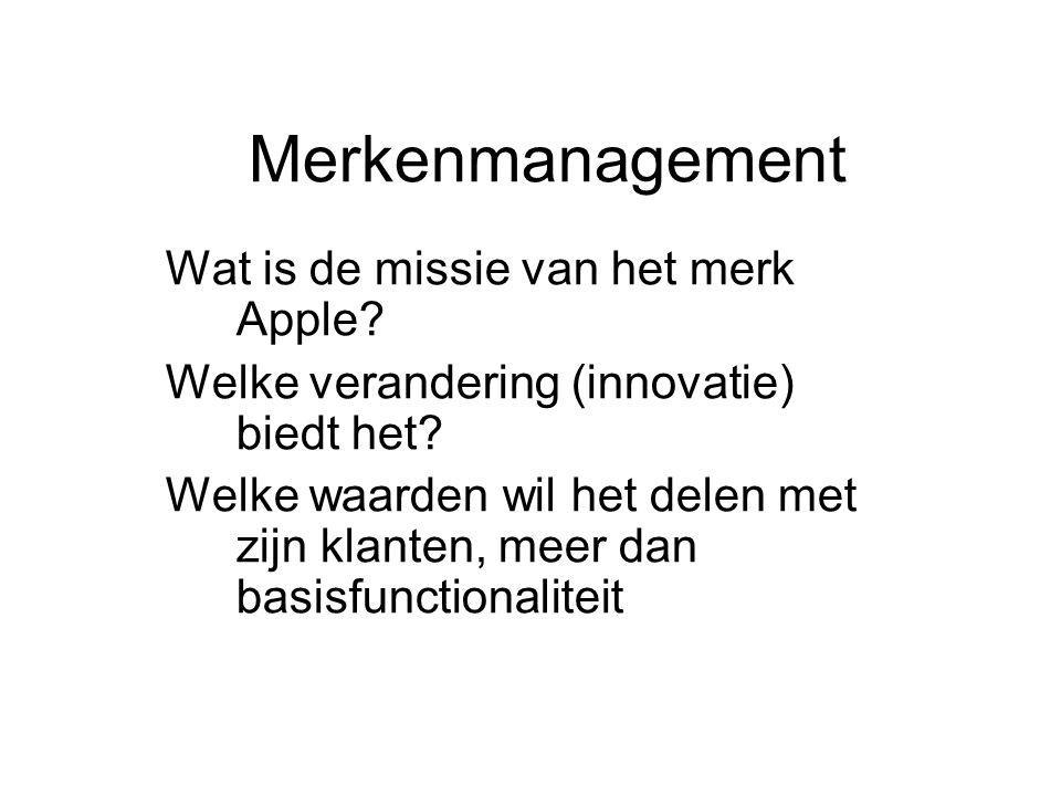 Merkenmanagement Wat is de missie van het merk Apple.