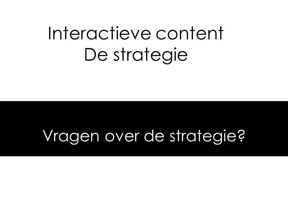 1.Strategie: Wat is het belangrijkste doel van de site.